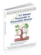 Back From the Looking Glass: 13 Steps Towards a Peaceful Home